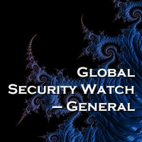 Global Security Watch - General